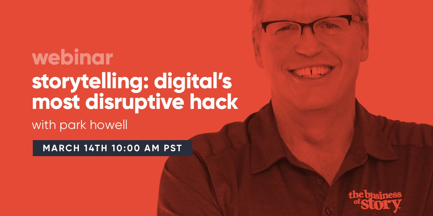 [Webinar] Storytelling: Digital's Most Disruptive Hack